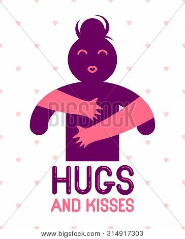 Hugs and kisses with loving hands of beloved person and kissing lips, lover woman hugging her mate and shares love, vector icon logo or illustration in simplistic symbolic style. poster