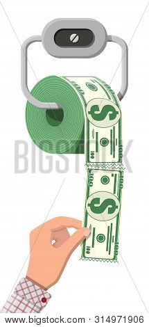 Hank Of Toilet Paper Dollar Money. Garbage Waste Investment. Losing Or Wasting Money, Overspending,