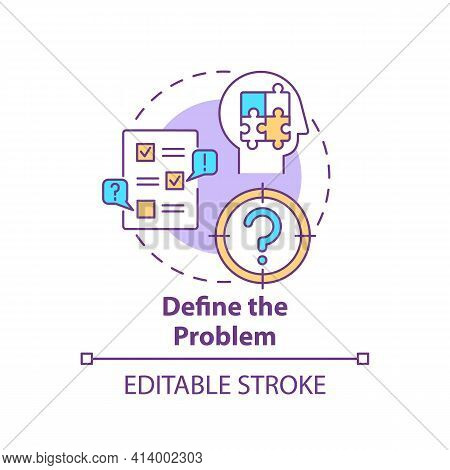 Define The Problem Concept Icon. Diagnose System. Analyzing Step In Decision Making Process. Problem