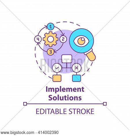 Implement Solutions Concept Icon. Execution Of Decision. Effective Process Organization. Problem Sol