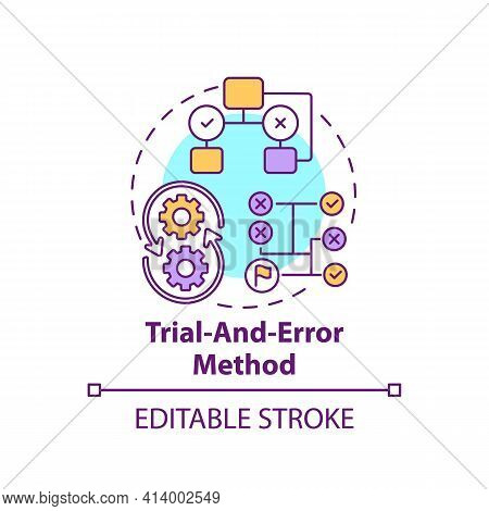 Trial And Error Method Concept Icon. Strategy To Find Solution. Decision Making Method. Problem Solv