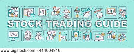 Stock Trading Guide Word Concepts Banner. Basic Steps For Begginer Stock Traders. Infographics With