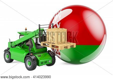 Belarusian Flag With Telescopic Handler Truck And Parcel. Cargo Shipping In Belarus Concept, 3d Rend