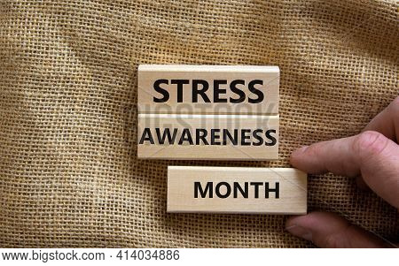 Stress Awareness Month Symbol. Wooden Blocks With Words 'stress Awareness Month'. Beautiful Canvas B