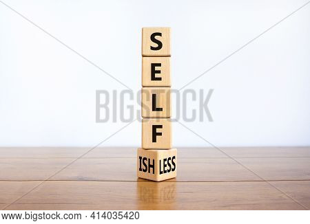 Selfish Or Selfless Symbol. Turned Cubes And Changed The Word 'selfish' To 'selfless'. Beautiful Whi