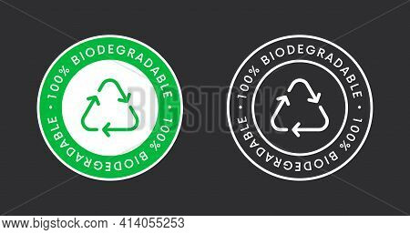 Biodegradable Label Sign Vector Design. 100 Precent Bio Recycling And Degradable Icon.