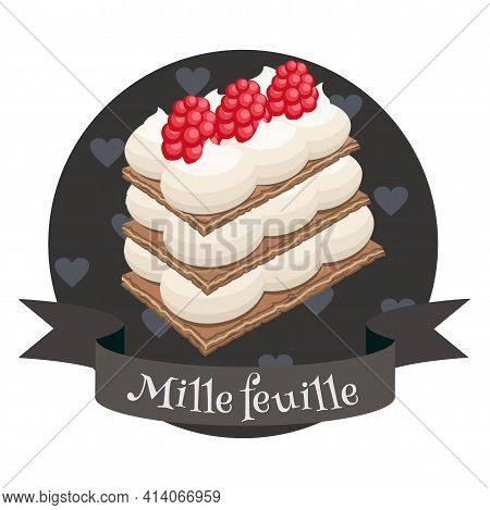 French Dessert Mille Feuille. Colorful Cartoon Style Illustration For Cafe, Bakery, Restaurant Menu