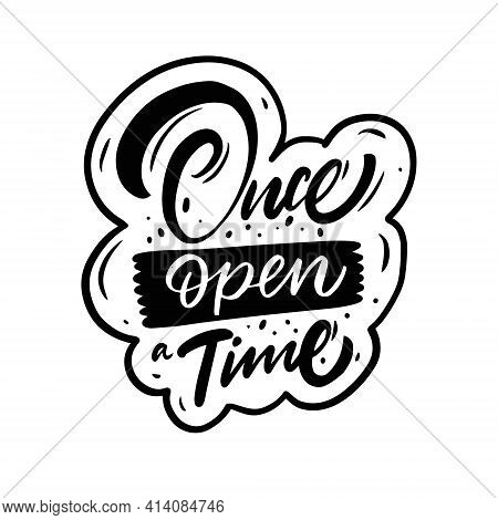 Once Open A Time. Hand Drawn Calligraphy Phrase. Vector Illustration.