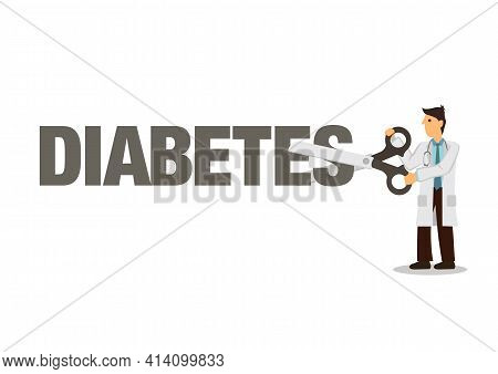 Doctor Cutting Diabetes With Scissor. Cut Sugar For Healthy Diet. Concept Of Healthy Lifestyle And L