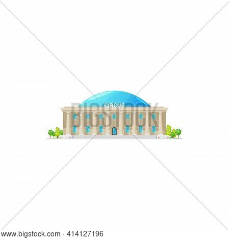 Big Top Circus Building Entertainment House With Huge Columns Isolated. Vector Carnival Festival Con