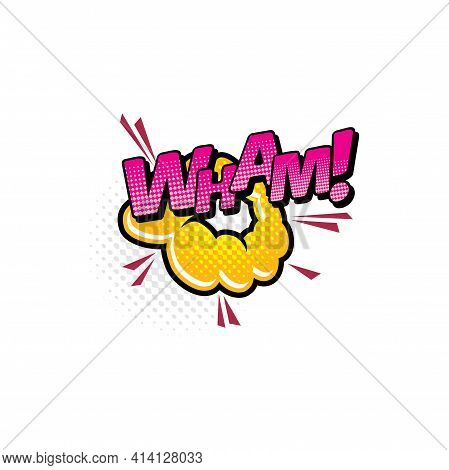 Wham Comics Pop Art Half Tone Cartoon Bubble, Vector Icon. Retro Sound Yellow And Pink Cloud Blast E