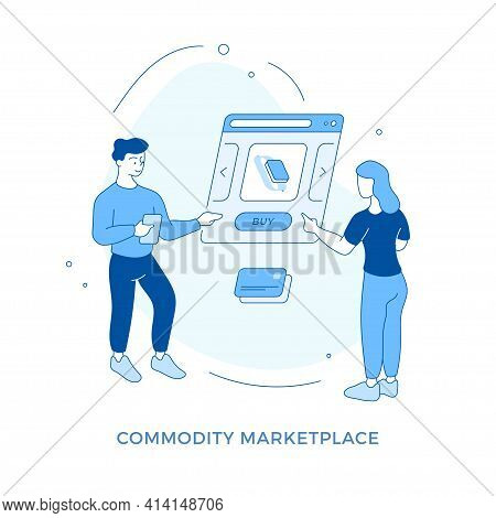 Commodity Marketplace. Online Shopping. People Buying Gadget
