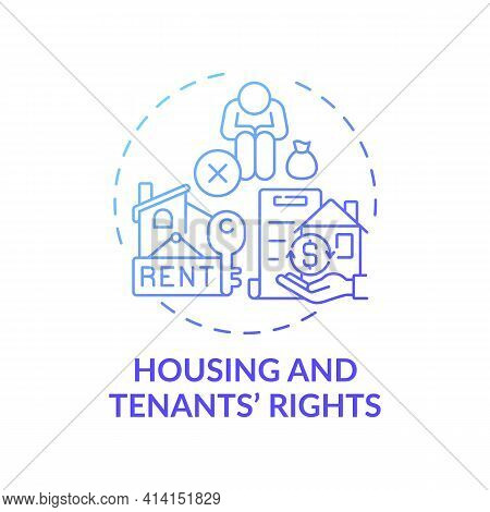 Housing And Tenants Rights Concept Icon. Legal Services Types. Series Of Laws Prevent People Of Hous