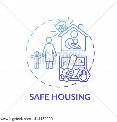 Safe Housing Concept Icon. Domestic Violence Survivors Support. Protect People Houses From Getting D