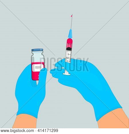 Its Time To Get Vaccinated. Flat Concept Of A Syringe With A Vaccine. The Doctors Hand Holds A Syrin