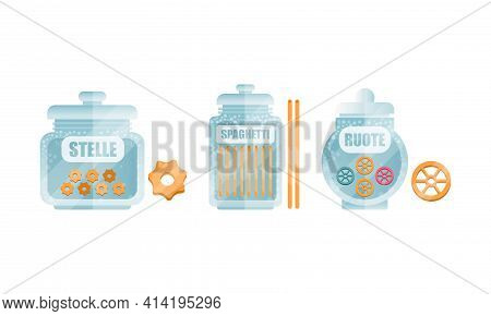 Glass Jar Filled With Dry Macaroni Product With Spaghetti And Ruote Vector Set