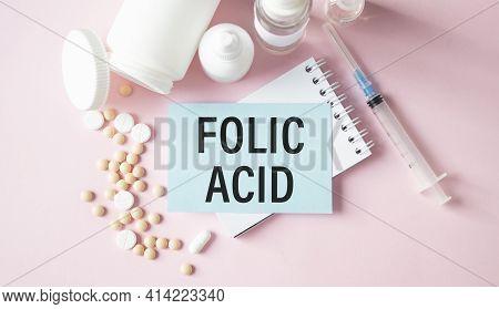 Folic Acid. Medicine Concept, Blue Paper Sticker With Inscription Folic Acid, Medicine Concept