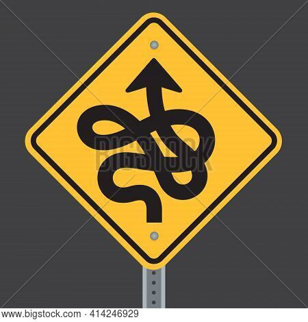 Crazy Curved Winding Twisted Road Ahead Highway Sign. Vector Illustration Of Road Warning Sign Showi
