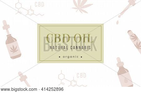 Cbd Hemp Oil Web Banner In Organic Color On White Background With Pattern. Cannabis Poster With Plac
