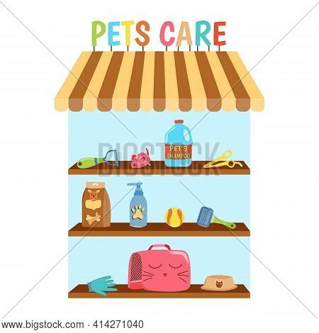 Pet Shop With Pets Care Accessories. Collection Of Isolated Pets Elements. Various Pet Supplies. Vec