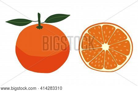 Orange And Its Half, A Wedge. Bright Fresh Fruit. Isolated Element, Object On A White Background. Ri