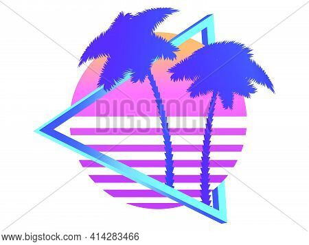 80s Retro Sci-fi Palm Trees On A Sunset. Retro Futuristic Sun With Palm Trees. Synthwave And Retrowa