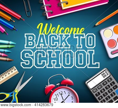 Back To School Vector Banner Background. Welcome Back To School Text With Educational Tools Supplies