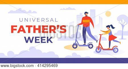 Universal Father's Week. Vector Banner, Poster, Card For Web And Social Media. Third Week Of June. D