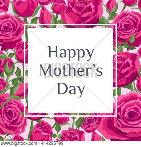 Mother's Day Card. Vector Greeting Square Banner For Social Media, Online Stores, Poster. Text Of Ha