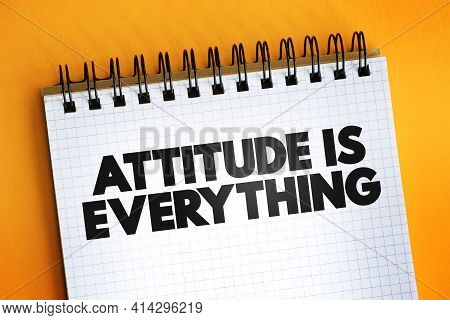 Attitude Is Everything Text Quote On Notepad, Concept Background