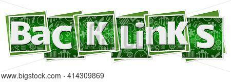 Backlinks Text Written Over Green Blocks Background.