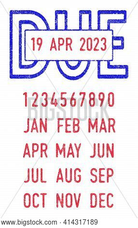 Vector Illustration Of The Due Stamp And Editable Dates (day, Month And Year) In Ink Stamps