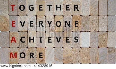 Team, Together Everyone Achieves More Symbol. Wooden Cubes With Words 'team, Together Everyone Achie