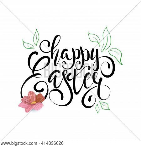 Happy Easter Lettering Card. Simple Easter Greeting Card With Handwritten Text.