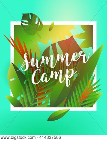 Hello Summer Holiday And Summer Camp Poster. Holiday Party Poster With Palm Leaf And Lettering- Summ