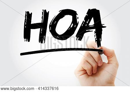 Hoa - Homeowners Association Acronym With Marker, Business Concept Background