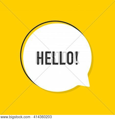 Speech Bubble With Text Hi. Hello Design Template. White Bubble Message Hi In Yellow Background. Gra