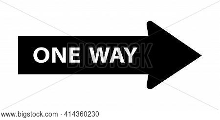One Way Road Street Sign. One Way Traffic Signage With Arrow. Vector Illustration.