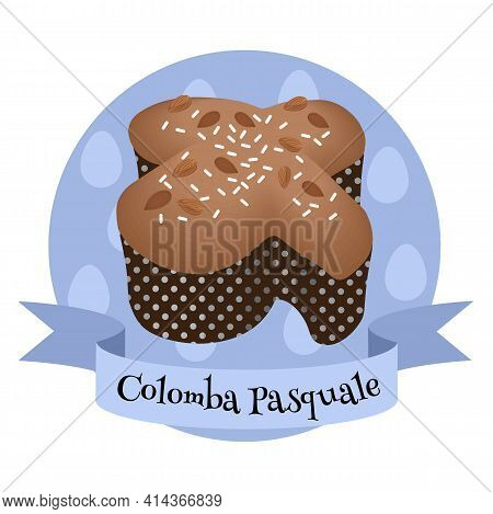 Easter Bread Colomba Pasquale. Traditional Italian Cake. Colorful Cartoon Style Illustration For Caf
