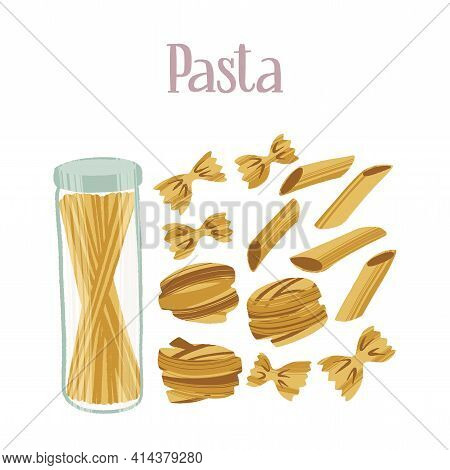 Different Kinds Of Pasta. Carbohydrates For Healthy Nutrition.