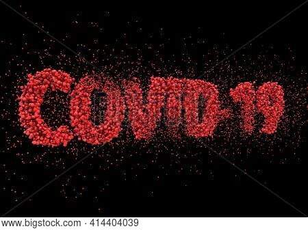 A Close Up View Text Made Up Of Red Virus Molecules Spelling Out The Word Covid-19 On A Black Backgr
