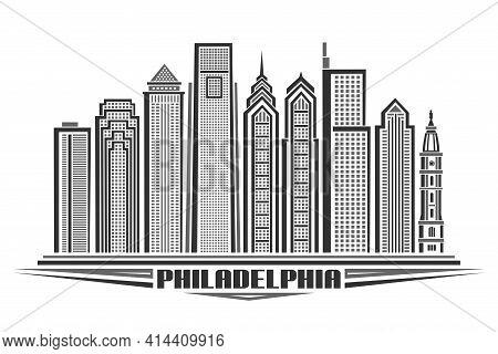 Vector Illustration Of Philadelphia, Monochrome Horizontal Poster With Line Art Design Philadelphia