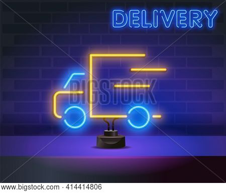 Fast Truck Neon Sign. Vector Illustration Of Delivery Promotion.. Fast Shipping Service, Postal Syst