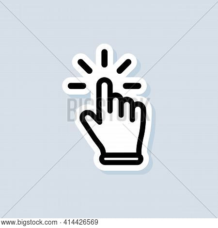 Hand Cursor Sticker. Clicking Cursor Icon. Clicking Finger Icon, Hand Pointer. Vector On Isolated Wh