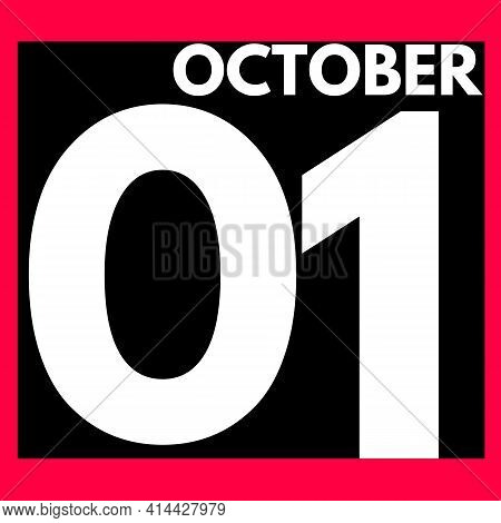 October 1 . Modern Daily Calendar Icon .date ,day, Month .calendar For The Month Of October