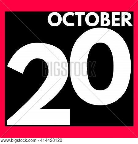 October 20 . Modern Daily Calendar Icon .date ,day, Month .calendar For The Month Of October