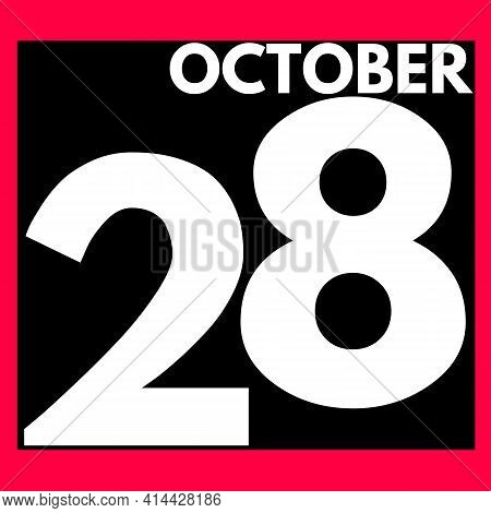 October 28 . Modern Daily Calendar Icon .date ,day, Month .calendar For The Month Of October