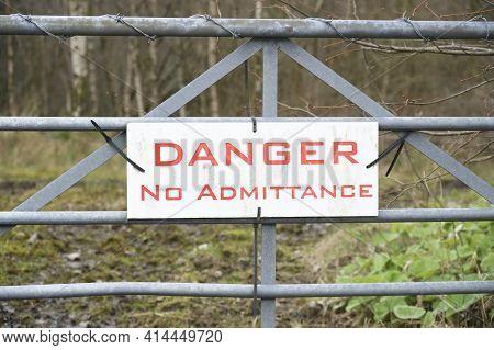 Danger No Admittance Entry Sign On Gate