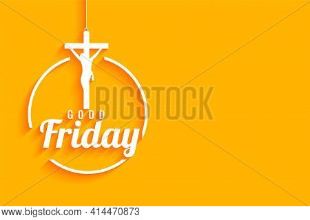 Good Friday Yellow Background With  Jesus Christ Crucifixion Cross
