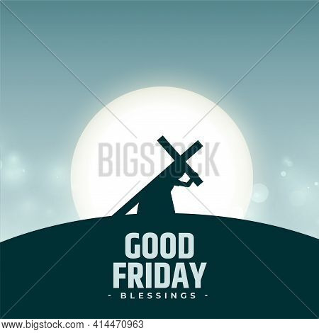 Good Friday Blessings Background With Jesus Carrying Cross